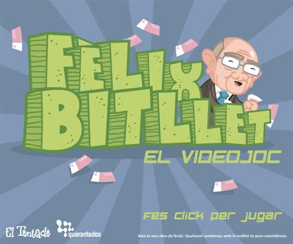 Fèlix Bitllet: el videojoc