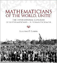 Mathematicians of the world, unite!