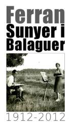 Centenari de Ferran Sunyer i Balaguer, 1912-2012
