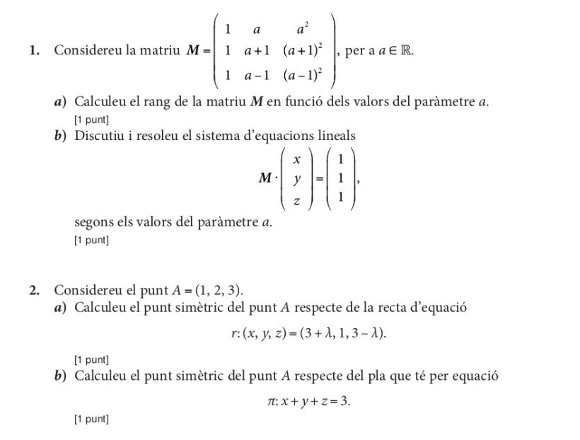 Problema 1 i 2 de la prova de Matemàtiques de Selectivitat 2014