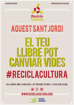 Aquest Sant Jordi #reciclacultura2015