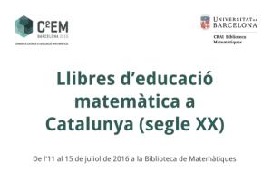 Cartell de l'exposició Llibres d'Educació matemàtica a Catalunya (segle XX)