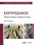 Earthquakes : Models, Statistics, Testable Forecasts