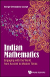 Indian mathematics : engaging with the world, from ancient to modern times