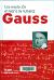 Gauss : una revolución en teoría de números