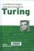 Turing : la mente que inauguró la era de la computación