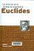 Euclides : la definición de los axiomas de la geometría