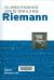 Riemann : la conjetura fundamental sobre los números primos