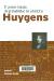 Huygens : el primer tratado de probabilidad de la historia