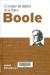 Boole : el creador del álgebra de la lógica