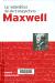 Maxwell : las matemáticas del electromagnetismo