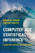Computer Age Statistical Inference : Algorithms, Evidence, and Data Science