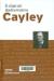 Cayley : el origen del álgebra moderna