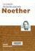 Noether : la creación del álgebra abstracta