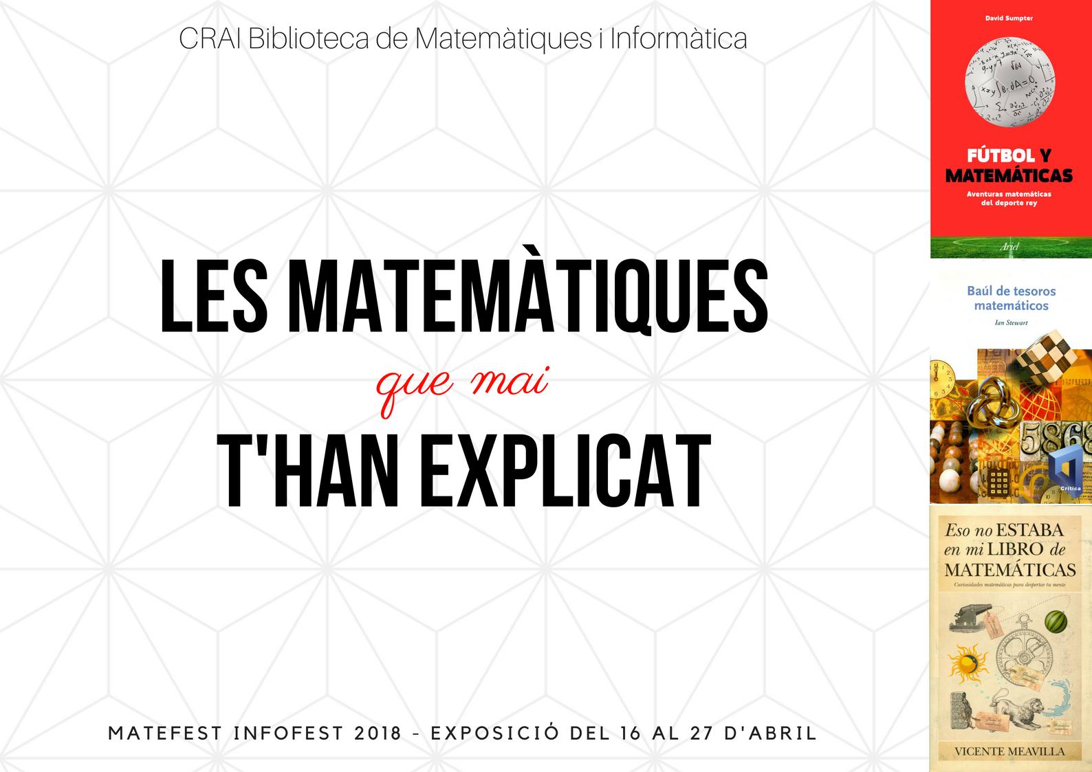Les matemàtiques que mai t'han explicat