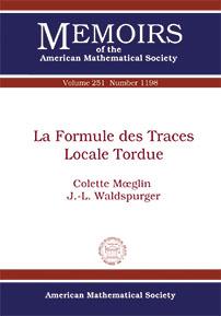 Moeglin, Colette ; Waldspurger, J.-L. La formule des traces locale tordue