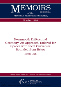 Gigli, Nicola. Nonsmooth differential geometry-an approach tailored for spaces with Ricci curvature bounded from Below