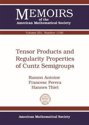 Antoine, R. ; Perera, F. ; Thiel, H. Tensor products and regularity properties of Cuntz semigroup