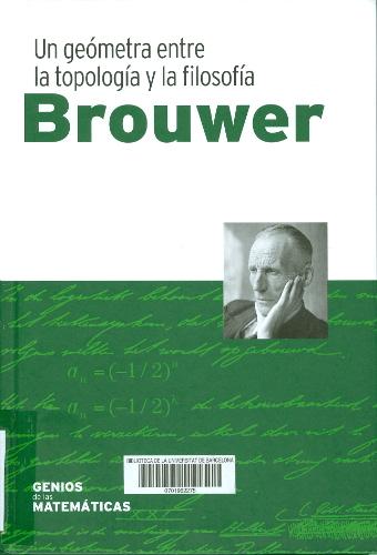 Brouwer : un geómetra entre la topología y la filosofía