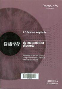 Problemas resueltos de matemática discreta. 2.ª edición ampliada