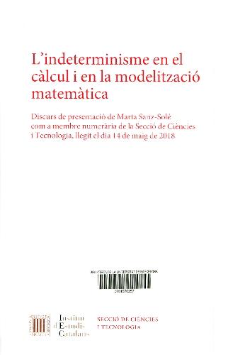 L'Indeterminisme en el càlcul i en la modelització matemàtica