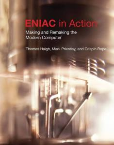 ENIAC in action : making and remaking the modern computer
