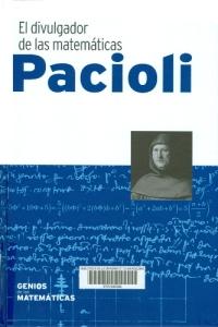 Pacioli : el divulgador de las matemáticas
