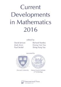 Current developments in mathematics 2016