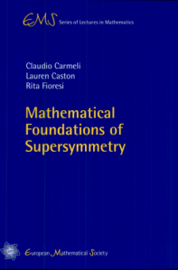 Mathematical foundations of supersymmetry