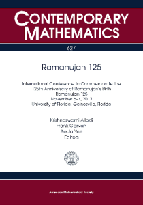 Ramanujan 125 : International Conference to Commemorate the 125th Anniversary of Ramanujan's Birth, Ramanujan 125, November 5-7, 2012 University of Florida, Gainesville, Florida