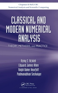 Classical and modern numerical analysis : theory, methods and practice