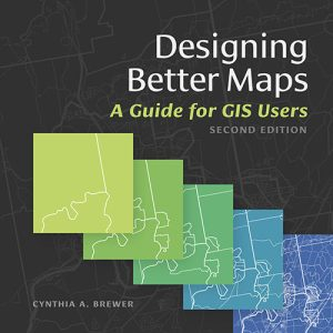 Designing better maps : a guide for GIS users