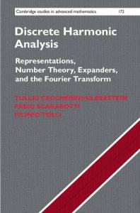 Discrete harmonic analysis : representations, number theory, expanders, and the fourier transform