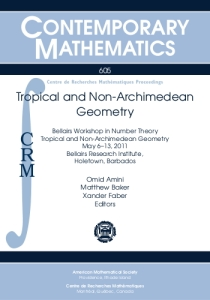 Tropical and non-Archimedean geometry : Bellairs Workshop in Number Theory, May 6-13, 2011