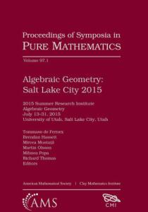 Algebraic geometry : Salt Lake City 2015 : 2015 Summer Research Institute Algebraic Geometry, July 13-31, 2015, University of Utah, Salt Lake City, Utah