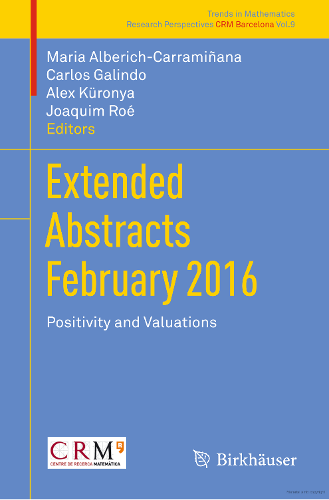 Extended abstracts February 2016 : positivity and valuations