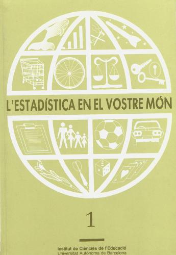 L'estadística en el vostre món. Vols. 1, 2, 3 i 4