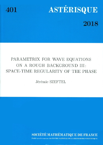 Parametrix for wave equations on a rough background iii : space-time regularity of the phase
