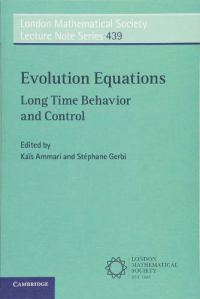 Evolution equations : long time behavior and control