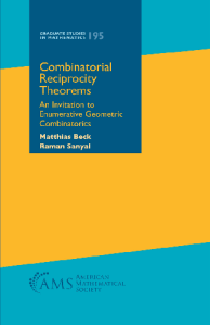 Combinatorial reciprocity theorems : an invitation to enumerative geometric combinatorics