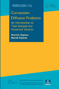 Convection-diffusion problems : an introduction to their analysis and numerical solution