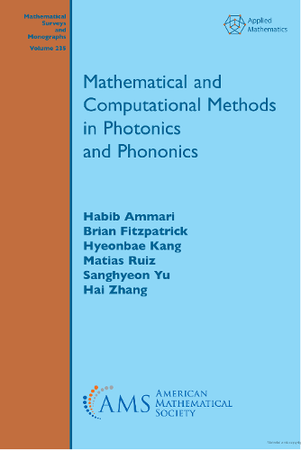 Mathematical and Computational Methods in Photonics and Phononics