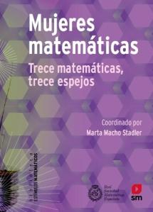 Mujeres matemáticas : trece matemáticas, trece espejos