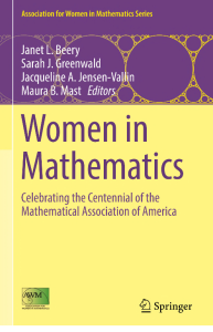 Women in Mathematics : celebrating the centennial of the Mathematical Association of America