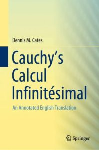 Cauchy's calcul infinitésimal : an annotated english translation