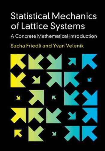 Statistical mechanics systems : a concrete mathematical introduction