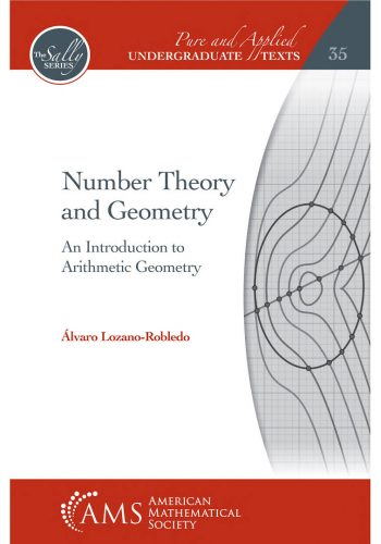 Number theory and geometry : an introduction to arithmetic geometry