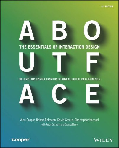 About face : the essentials of interaction design