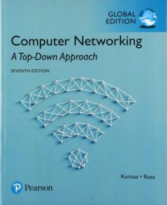Computer networking : a top-down approach. 7th ed., global ed.