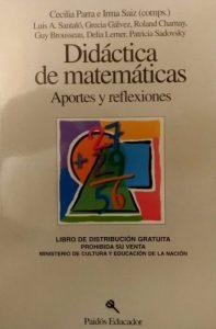 Didáctica de matemáticas : aportes y reflexiones
